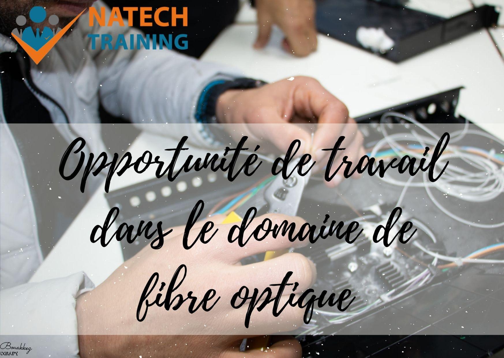 opportunité de travail dans le domaine de fibre optique